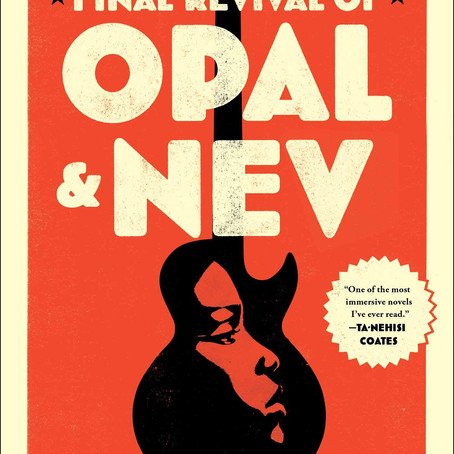 The Final Revival of Opal & Nev - Review
