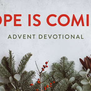 Hope is Coming Day 25