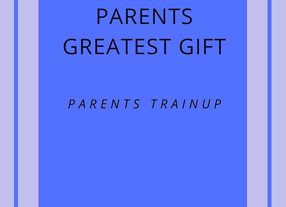 Parents Greatest Gift - ebook