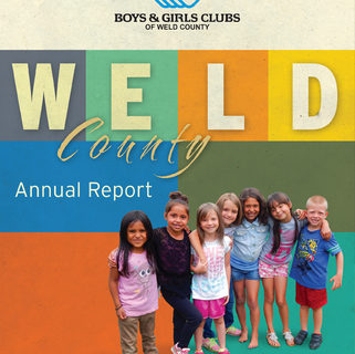 Boys & Girls Clubs - Weld Annual Report.