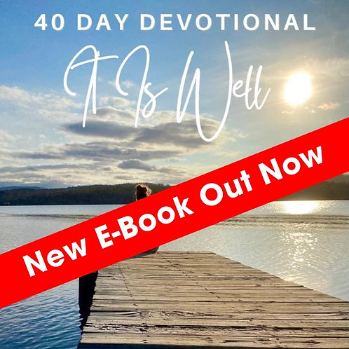 It Is Well - 40 Day Devotional (E-Book)