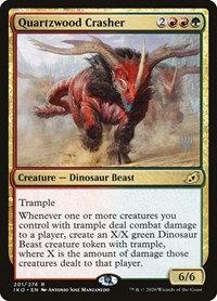 Quartzwood Crasher (Stamped / Ikoria - Lair of Behemoths)