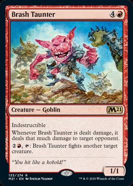Brash Taunter (CoreSet 2021)