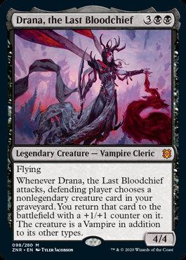 Drana, the Last Bloodchief (Zendikar Rising)