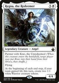 Regna, the Redeemer (Prerelease Foil / BattleBond)