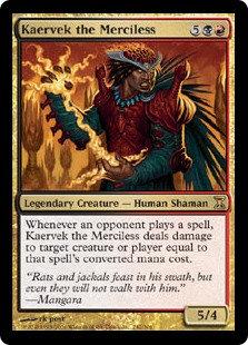 Kaervek the Merciless (Time Spiral)