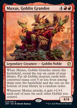 Muxus, Goblin Grandee (Jumpstart)