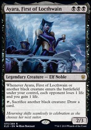 Ayara, First of Locthwain (Stamped / Throne of Eldraine)