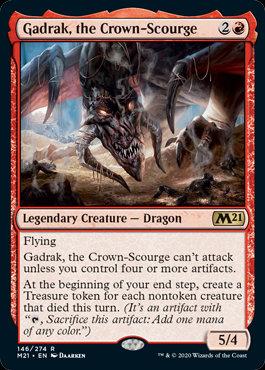 Gadrak, the Crown-Scourge (CoreSet 2021)
