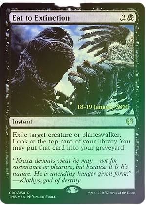 Eat to Extinction (Prerelease Foil / Theros Beyond Death)