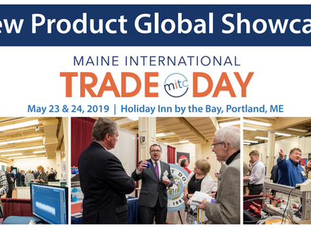 Join MITC's New Product Showcase at Maine International Trade Day 2019