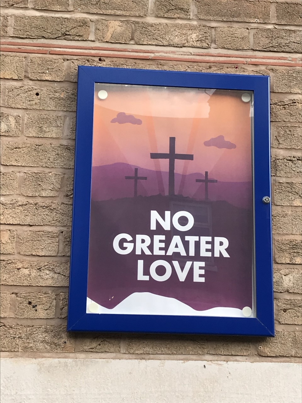 Poster outside Blaby Congregational Church 'No Greater Love'