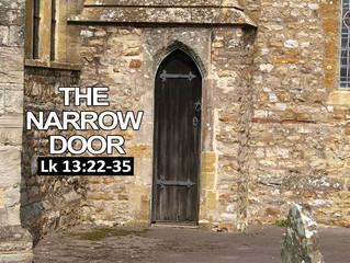 Sunday Worship 11th October -Enter through the narrow door