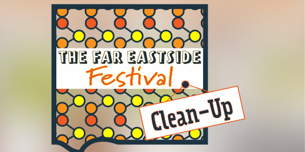 Far East Side Clean Up