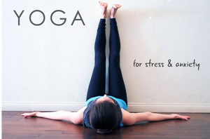 Yoga for Stress and Anxiety