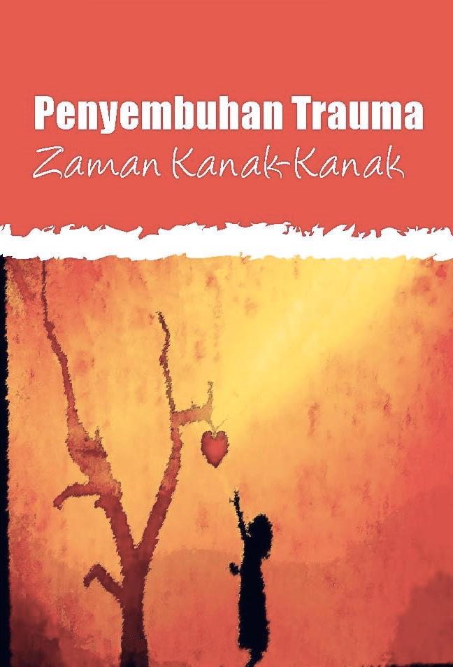 5-Penyembuhan-Trauma-Zaman-Kanak2.jpg