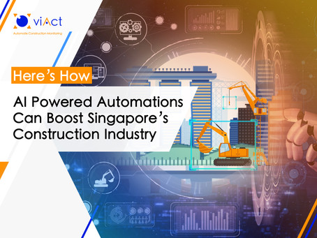 How AI Powered Automations Can Boost Singapore's Construction Industry?