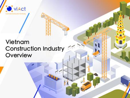 Vietnam Construction Industry Overview