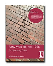 Faculty of Party Wall SurveyorsGuidance Booklet