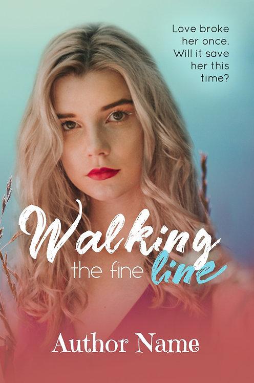 Walking the Fine Line