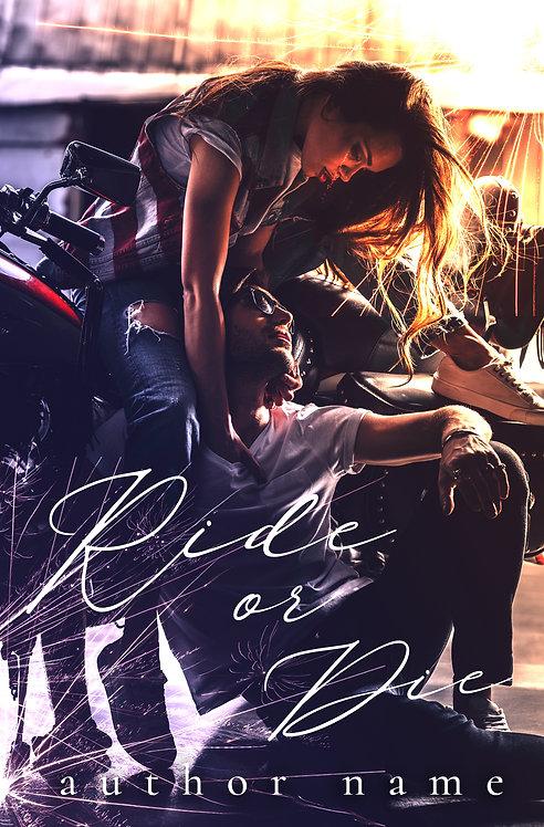 SOLD - Ride or Die