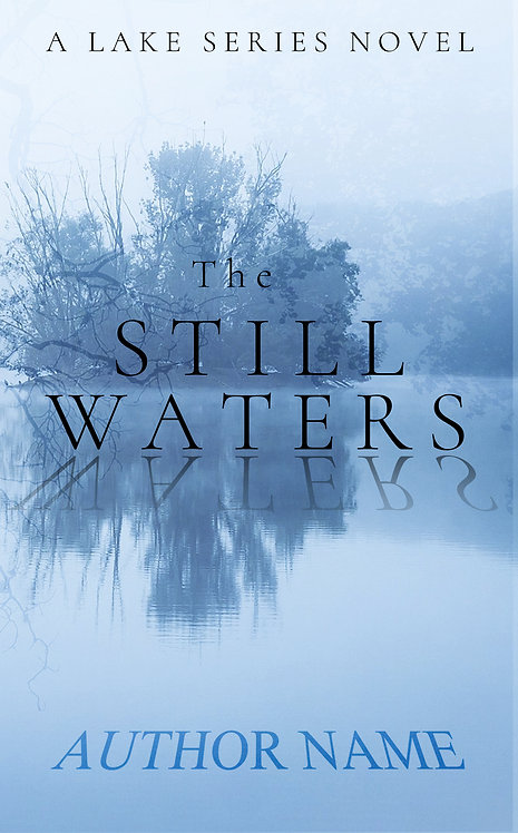 The Still Waters