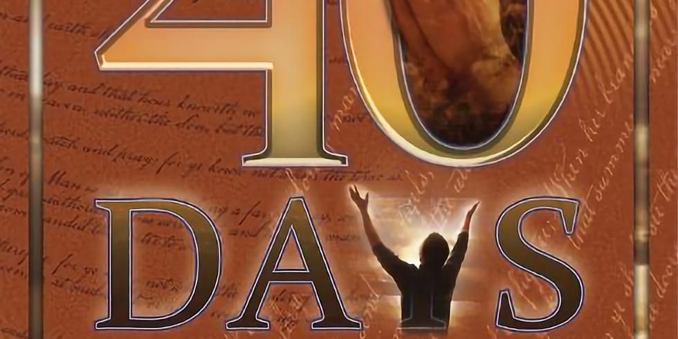 Wednesday's - (Update) 40 Days: Prayers and Devotions to Prepare for the 2nd Coming