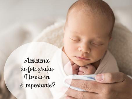 O Assistente de fotografia newborn é importante ?
