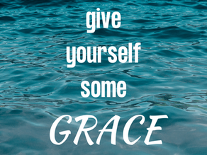 Give Yourself Some Grace  | Maitland Pres Fam
