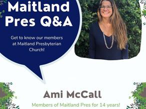 Maitland Pres Q & A: Ami McCall