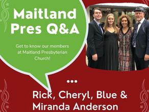 Maitland Pres Q & A: Rick, Cheryl, Blue & Miranda Anderson