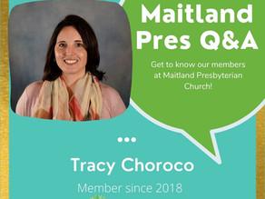 Maitland Pres Q & A: Tracy Choroco