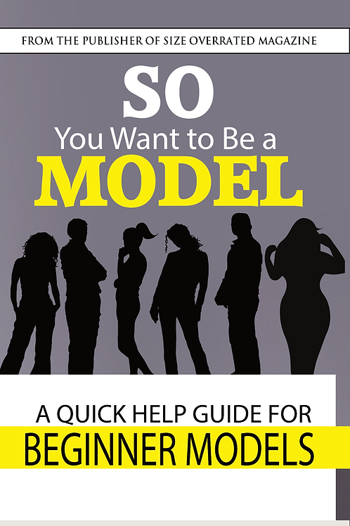 SO You Want to Be a Model (Digital)