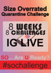 Size Overrated Quarantine Challenge Coming Soon to IG Live