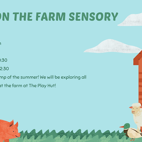 Down On The Farm Sensory Camp 4-6 year olds