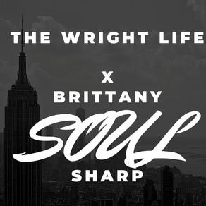 Brittany Sharp Tells Us #WhatThatNeoSoulDo