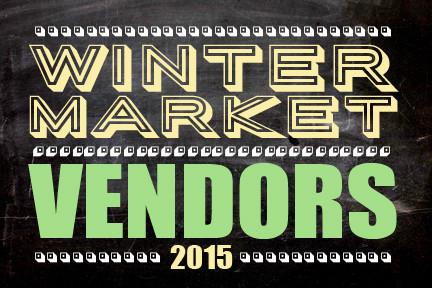 Winter Market Vendors 2015