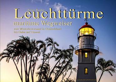 Leuchttürme und Leuchtfeuer, von Westerheversand in Deutschland bis Oahu auf Hawaii