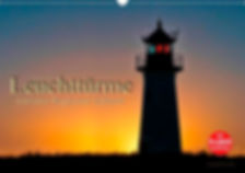 Leuchttürme und Leuchtfeuer, maritime Wegweiser weltweit
