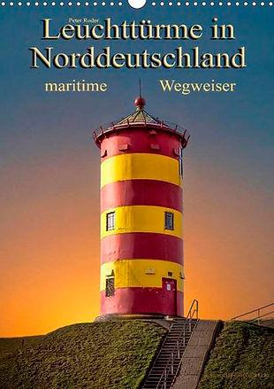 Leuchttürme und Leuchtfeuer, Leuchttürme in Norddeutschland, maritime Wegweiser