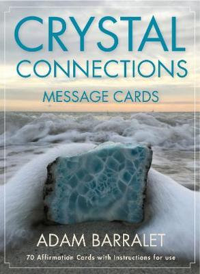Crystal Connections Message Cards by Adam Barralet