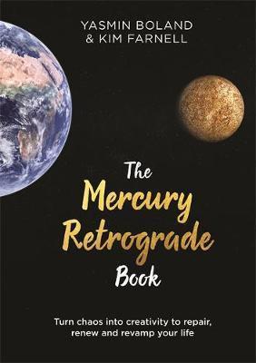 Mercury Retrograde Book by Yasmin Boland & Kim Farnell