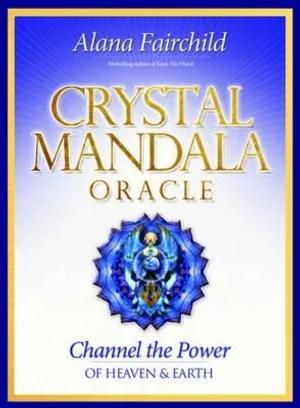 Crystal Mandala Oracle Cards by Alana Fairchild