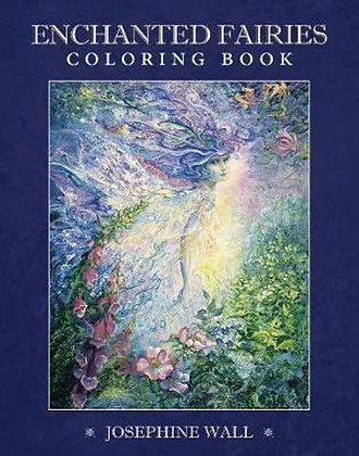 Enchanted Fairies Colouring Book by Josephine Wall