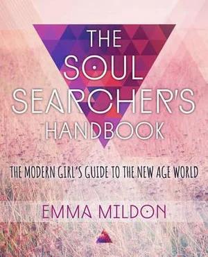 The Soul Searcher's Handbook by Emma Mildon