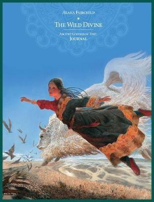 Journal - Wild Divine Ancient Goddess of Tibet by Alana Fairchild