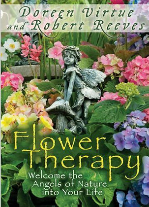 Flower Therapy Book by Robert Reeves and Doreen Virtue