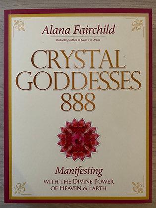 Crystal Goddesses 888 Book by Alana Fairchild