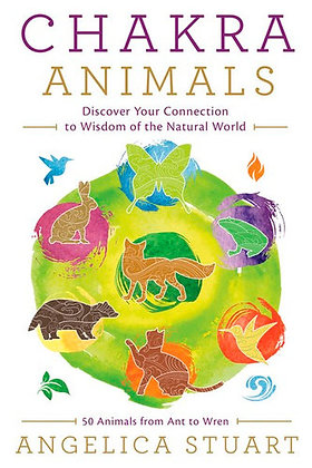 Chakra Animals- Discover your connection to Wisdom of the Natural World
