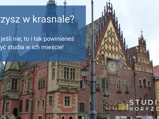 Jakie miasto wybrać na studia? cz. 5. Wrocław